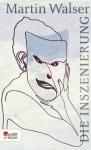 Die Inszenierung (German Edition) - Martin Walser