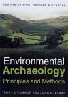 Environmental Archaeology: Principles And Methods - Terry P. O'Connor, John Gwynne Evans