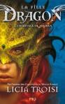 L'héritage de Thuban (La fille Dragon, #1) - Licia Troisi