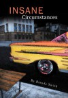 Insane Circumstances - Brenda Smith