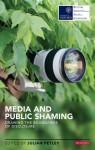 Media and Public Shaming: Drawing the Boundaries of Disclosure - Julian Petley
