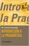 Introducción a la pragmática - M. Victoria Escandell Vidal