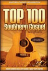 Top 100 Southern Gospel Songbook: Guitar Chord Songbook (Brentwood-Benson Miscellaneous) - Hal Leonard Publishing Company
