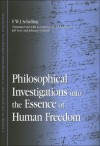 Philosophical Investigations into the Essence of Human Freedom (Suny Series in Contemporary Continental Philosophy) - Friedrich Wilhelm Joseph von Schelling, Jeff Love, Johannes Schmidt