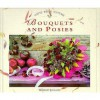 Bouquets and Posies - Beverley Jollands