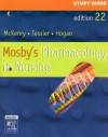Study Guide for Mosby's Pharmacology in Nursing - Leda M. McKenry, Mary Ann Hogan, Ed Tessier