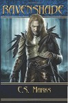 Ravenshade (Tales of Alterra, the World that Is #3): (Elfhunter Trilogy) (Volume 3) - C.S. Marks, Leslie Wainger