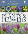 AHS Encyclopedia of Plants and Flowers - Christopher Brickell