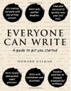Everyone Can Write: A guide to get you started - Howard Gelman