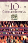 The Ten Commandments: Timeless Challenges for Today - Mitch Finley
