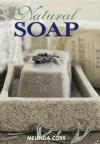 Natural Soap. Melinda Coss - Melinda Coss