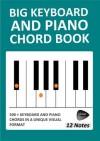 Big Keyboard and Piano Chord Book (12 Notes) - Richard Moran
