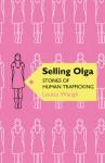 Selling Olga: Stories of Human Trafficking - Louisa Waugh