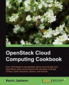 OpenStack Cloud Computing Cookbook - Kevin Jackson