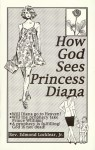How God Sees Princess Diana - Edmond Locklear