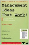 Management Ideas That Work! - Mark C. Zweig, Zweig White, Frederick D. White