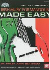 Mel Bay presents Irish Music for Mandolin Made Easy (Made Easy (Mel Bay)) - Philip John Berthoud
