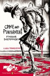 Crime and Punishment: (Penguin Classics Deluxe Edition) - Fyodor Dostoyevsky, Oliver Ready, Oliver Ready, Oliver Ready, Zohar Lazar