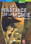 La Vengeance De La Momie - Evelyne Brisou-Pellen