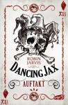 Dancing Jax - Auftakt von Jarvis. Robin (2012) Broschiert - Jarvis. Robin