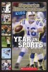 Sports Illustrated Kids Year In Sports 2008 - Sports Illustrated for Kids