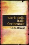 Istoria della Italia Occidentale - Carlo Denina