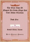 The Great Book of Magical Art, Hindu Magic and East Indian Occultism (Illustrated) Book One. - L. W. de Laurence