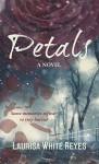 Petals - Laurisa White Reyes