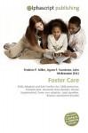 Foster Care - Frederic P. Miller, Agnes F. Vandome, John McBrewster