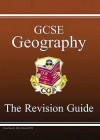 Geography: GCSE: The Revision Guide - Richard Parsons