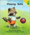 Playing Safe - Clare Mishica