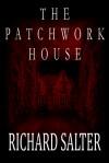 The Patchwork House - Richard Salter