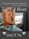 Tail Tell heart - Jenna M. Fox