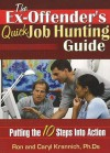 The Ex Offender's Quick Job Hunting Guide - Ron L. Krannich, Caryl Krannich