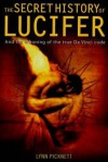 The Secret History of Lucifer (New Edition) - Lynn Picknett