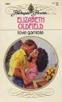 Love Gamble - Elizabeth Oldfield