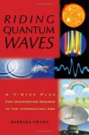 Riding Quantum Waves: A 7-Step Plan For Manifesting Desires In the Information Age - Unknown Author 15