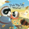 Pick Me Up, Mama! - Robin Luebs