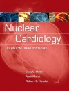 Nuclear Cardiology: Technical Applications - Gary Heller, April Mann, Robert Hendel