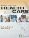 Introduction to Health Care (Book Only) - Dakota Mitchell, Lee Haroun, Adrian Mitchell
