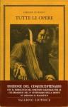 Tutte le Opere (2 voll) - Lorenzo de' Medici, Paolo Orvieto