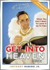 The Get Into Heaven Deck: When You Don't Want to Leave It Up to Fate - Anthony Rubino Jr.