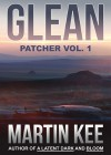 GLEAN: Patcher vol.1 - Martin Kee, Kuldar Leement, Tirzah Price, Julie Daly