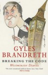 Breaking the Code: Westminster Dairies - Gyles Brandreth