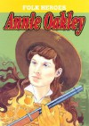 Annie Oakley - Jill Foran