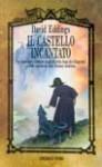 Il castello Incantato (Il ciclo di Belgariad, #4) - David Eddings