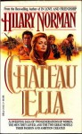 Chateau Ella - Hilary Norman