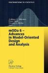 Moda 6 - Advances in Model-Oriented Design and Analysis: Proceedings of the 6th International Workshop on Model-Oriented Design and Analysis Held in Puchberg/Schneeberg, Austria, June 25 29, 2001 - P. Hackl, A.C. Atkinson, Peter Hackl