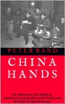 CHINA HANDS - Peter Rand