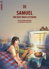 Samuel: The Boy Who Listened (Bible Wise) - Carine MacKenzie, Fred Apps